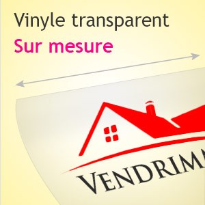 Vinyle transparent sur-mesure